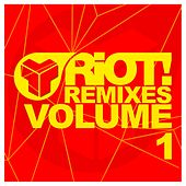 Riot Remixes, Vol. 1 - EP by Various Artists