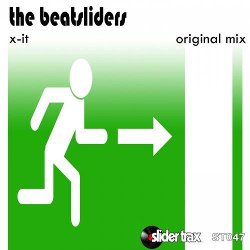 X-it by The Beatsliders
