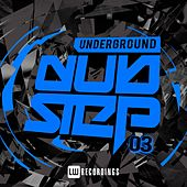 Underground Dubstep, Vol. 3 - EP by Various Artists