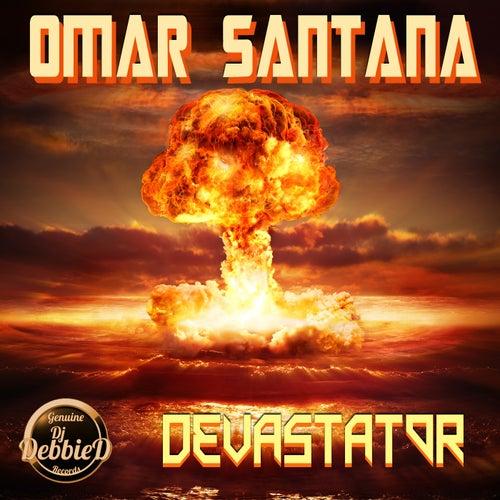 Devastator by Omar Santana