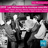 Archives GRM - Les Visiteurs de l'aventure concrète by Various Artists