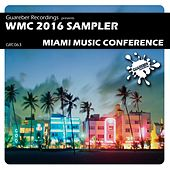 WMC 2016 Sampler Miami Music Conference - EP by Various Artists
