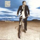 Dove C'e Musica (Italian) by Eros Ramazzotti