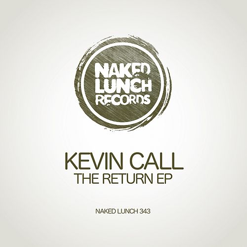 The Return - Single by Kevin Call