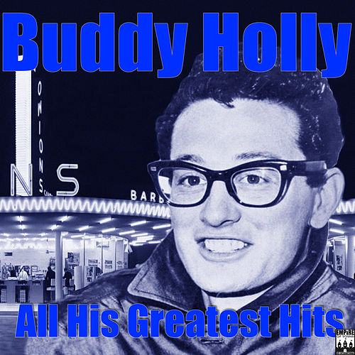 All His Greatest Hits by Buddy Holly