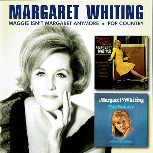 Maggie Isn't Margaret Anymore / Pop Country by Margaret Whiting