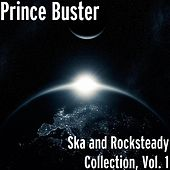 Ska and Rocksteady Collection, Vol. 1 by Prince Buster