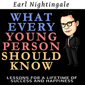 What Every Young Person Should Know by Earl Nightingale