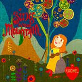 Sing To Your Mountain by Rachel
