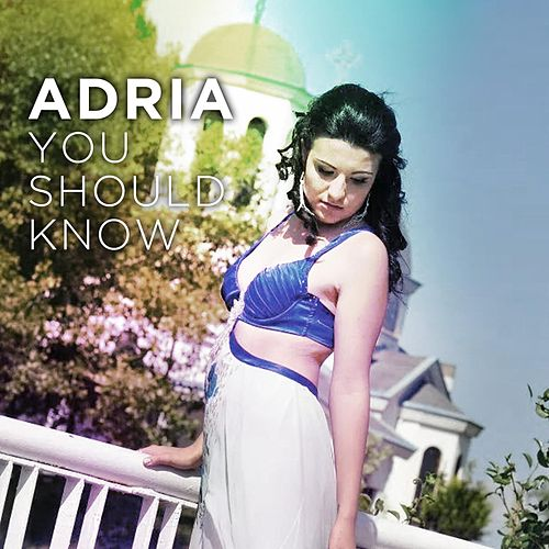 You Should Know von Adria