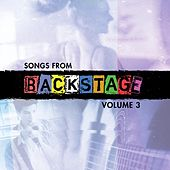 Songs from Backstage, Vol. 3 by Backstage Cast