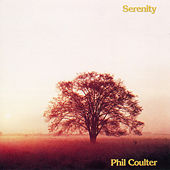 Serenity by Phil Coulter