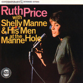 With Shelly Manne & His Men At The Manne-Hole by Ruth Price