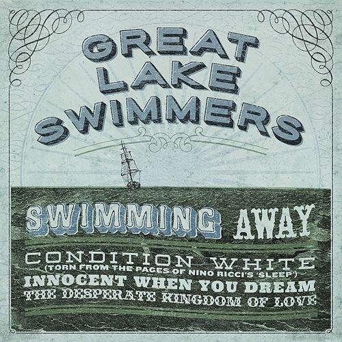Swimming Away by Great Lake Swimmers