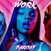 Work Parody by Bart Baker