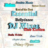 Club Exotica - Essential Bellydance DJ Mixes by Various Artists