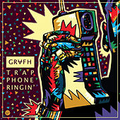 Trap Phone Ringin by Grafh