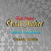 Classic Performances Classic Arabia by Fadl Shaker