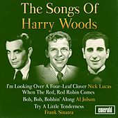 The Songs of Harry Woods by Various Artists
