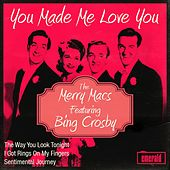 You Made Me Love You by Bing Crosby