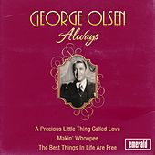 Always by George Olsen