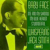 Baby Face by Whispering Jack Smith