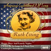 America's Sweetheart of Song by Ruth Etting