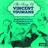 The Songs of Vincent Youmans by Various Artists