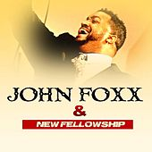 John Foxx & New Fellowship by John Foxx