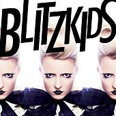 Blinded by BLITZKIDS mvt