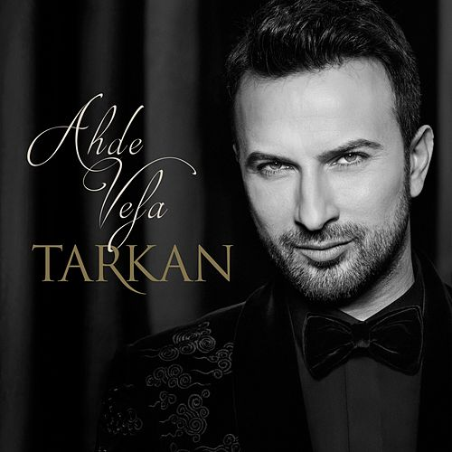 Ahde Vefa by Tarkan