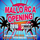 Mallorca Opening 2016 powered by Xtreme Sound by Various Artists