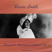Bessie Smith Restored & Remastered Collection, Vol. 3 (All Tracks Remastered 2016) by Bessie Smith