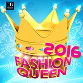 Fashion Queen 2016 by Various Artists