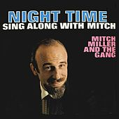 Night Time Sing Along with Mich by Mitch Miller