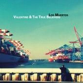 Los Muertos by Valentine