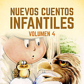 Nuevos Cuentos Infantiles (Vol. 4) by Cuentos Infantiles (Popular Songs)