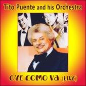 Oye Como Va (En Vivo) by Tito Puente