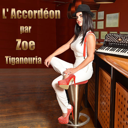 L' Accordéon Par Zoe by Zoe Tiganouria (Ζωή Τηγανούρια)
