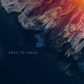 Eres Tú Jesús by Aliento
