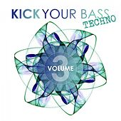 Kick Your Bass Techno, Vol. 3 by Various Artists