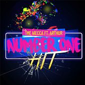 Number One Hit (feat. Arthur) by Mecca