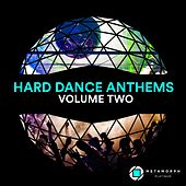 Hard Dance Anthems, Vol. 2 by Various Artists