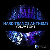 Hard Trance Anthems, Vol. 1 by Various Artists