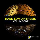 Hard EDM Anthems: Vol. 1 by Various Artists