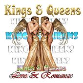 Kings & Queens of Love & Romance by Various Artists