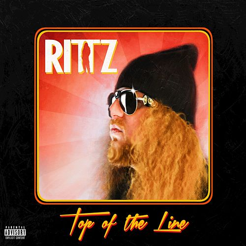 Top of the Line (Deluxe Edition) by Rittz