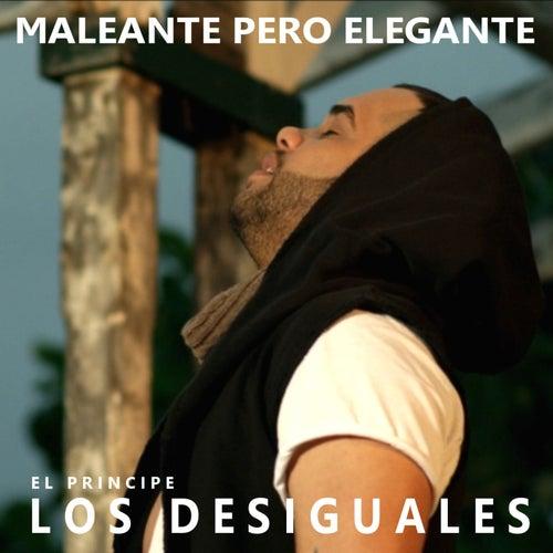 Maleante Pero Elegante by Los Desiguales