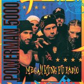 Mega!! Kung Fu Radio by Powerman 5000