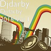 Djdarby 2016, Vol. 1 by Djdarby